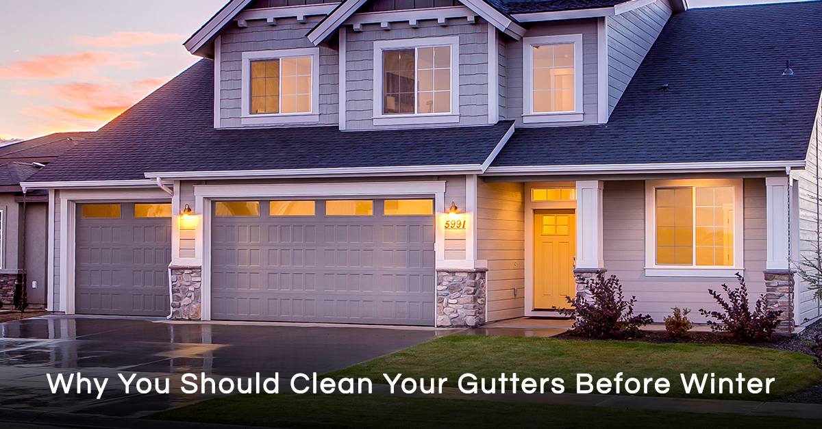 Why You Should Clean Your Gutters Before Wnter